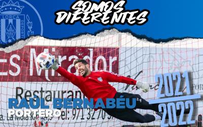 RAÚL BERNABÉU, nuevo portero del Lorca Deportiva